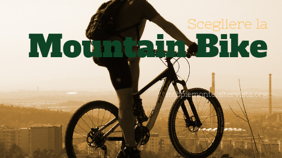 come scegliere la Mountain Bike
